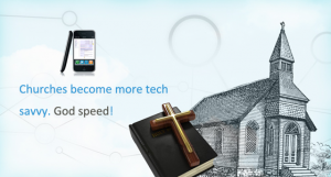 Churches are becoming more tech savvy! Godspeed