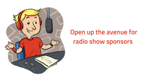 How to get sponsors/ advertisers for a radio show?