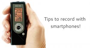 Get smartphone recordings!
