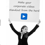 Tips for smart and compelling corporate videos!